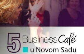 Peti Business Café u četvrtak u Novom Sadu